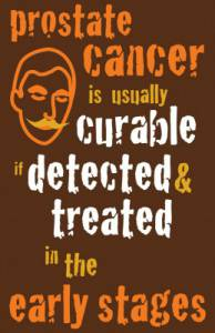 prostate cancer is curable is detected & treated in the early stages